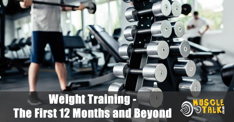 Weight Training First 12 Months