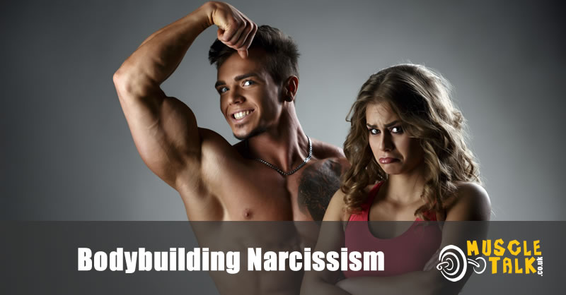 Narcissistic Bodybuilder