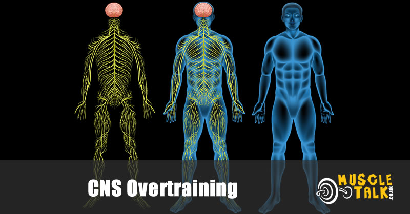 CNS Overtraining