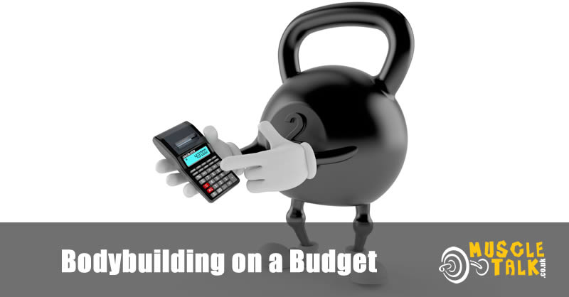 Bodybuilding on a budget - keeping those food costs down