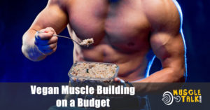 Vegan bodybuilder eating cheaply