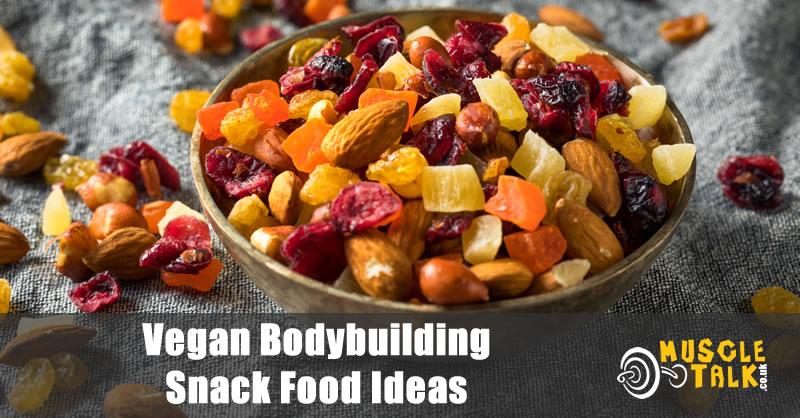 Vegan snacks great for bodybuilders / athletes